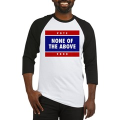 NONE OF THE ABOVE Baseball Jersey