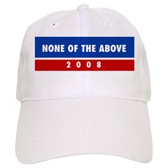 NONE OF THE ABOVE Baseball Cap
