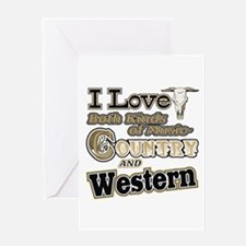 Love Both Country AND Western Music Greeting Card