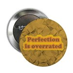 "Perfection 2.25"" Button"