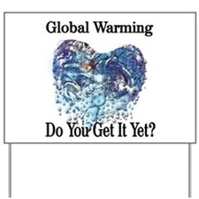 Global Warming Yard Sign