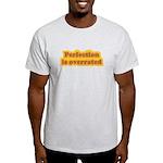 Perfection Light T-Shirt