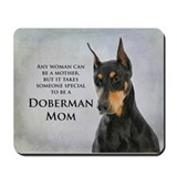 Doberman mom Mouse Pads