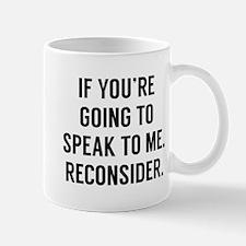 Reconsider Mug