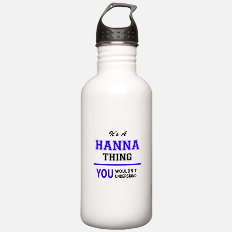 It's HANNA thing, you Water Bottle