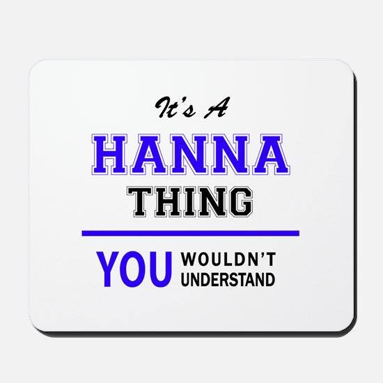 It's HANNA thing, you wouldn't understan Mousepad