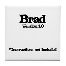 Brad Version 1.0 Tile Coaster