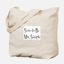 Soon-to-Be Mrs. Sample  Tote Bag