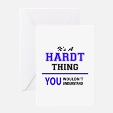 It's HARDT thing, you wouldn't unde Greeting Cards