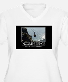 Incompetence T-Shirt