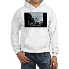 Incompetence Hoodie