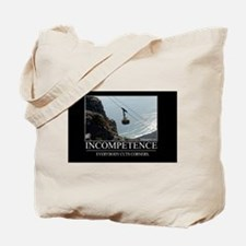 Incompetence Tote Bag