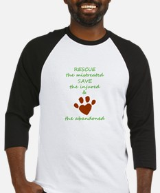 RESCUE the mistreated SAVE the inj Baseball Jersey