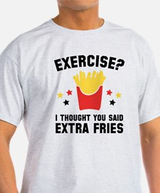 Exercise? T-Shirt
