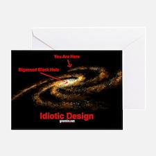 Idiotic Design Greeting Card