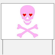 Pink Skull & Crossbones Yard Sign