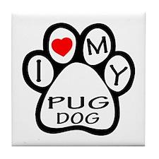 I Love My Pug Dog Tile Coaster