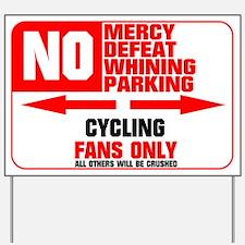 No Parking Cycling Yard Sign