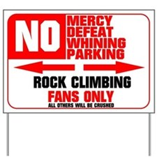 No Parking Rock Climber Yard Sign