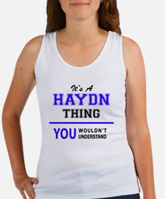 It's HAYDN thing, you wouldn't understand Tank Top