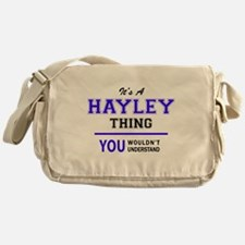 It's HAYLEY thing, you wouldn't unde Messenger Bag