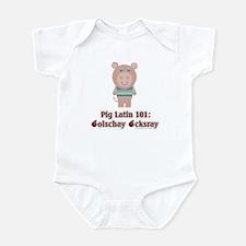 Pig Latin 101 Infant Bodysuit