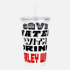 Save Water With Drink Acrylic Double-wall Tumbler