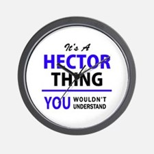It's HECTOR thing, you wouldn't underst Wall Clock