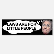 Hillary Above The Law Bumper Bumper Bumper Sticker