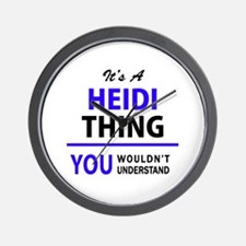 It's HEIDI thing, you wouldn't understa Wall Clock
