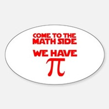 Cute Come to the dark side we have bacon Sticker (Oval)