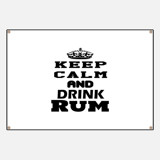 Keep Calm And Drink Rum Banner