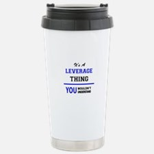 It's a LEVERAGE thing, Travel Mug