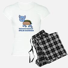 Tacocat is Tacocat spelled backwards Pajamas