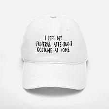 Left my Funeral Attendant Baseball Baseball Cap