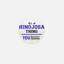 It's HINOJOSA thing, you wou Mini Button (10 pack)