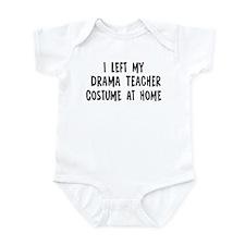 Left my Drama Teacher Infant Bodysuit