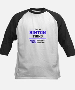 It's HINTON thing, you wouldn't un Baseball Jersey