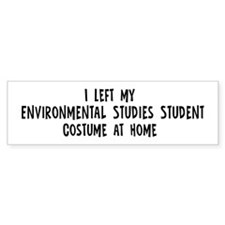Left my Environmental Studies Bumper Bumper Sticker