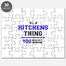 It's HITCHENS thing, you wouldn't understan Puzzle