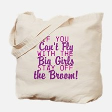 stay off the broom Tote Bag