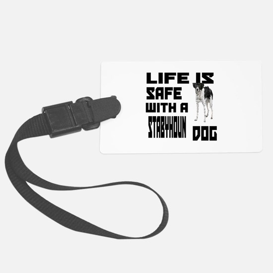 Life Is Safe With A Stabyhoun Do Luggage Tag