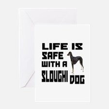 Life Is Safe With A Sloughi Dog Desi Greeting Card