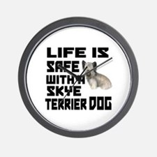 Life Is Safe With A Skye Terrier Dog De Wall Clock