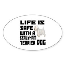 Life Is Safe With A Sealyham Terrie Decal