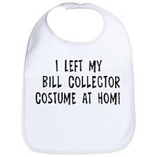 Left my Bill Collector Bib