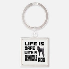 Life Is Safe With A Schnoodle Dog Square Keychain