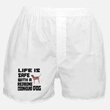 Life Is Safe With A Redbone Coonhound Boxer Shorts