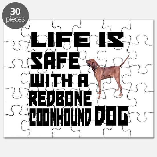 Life Is Safe With A Redbone Coonhound Dog D Puzzle