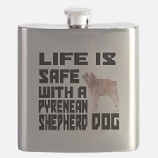 Life Is Safe With Pyrenean Shepherd Dog Desi Flask